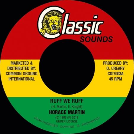 """(7"""") HORACE MARTIN - RUFF..."""