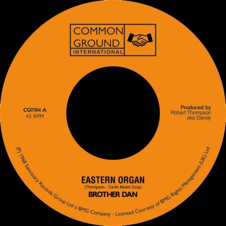 """(7"""") BROTHER DAN - EASTERN..."""